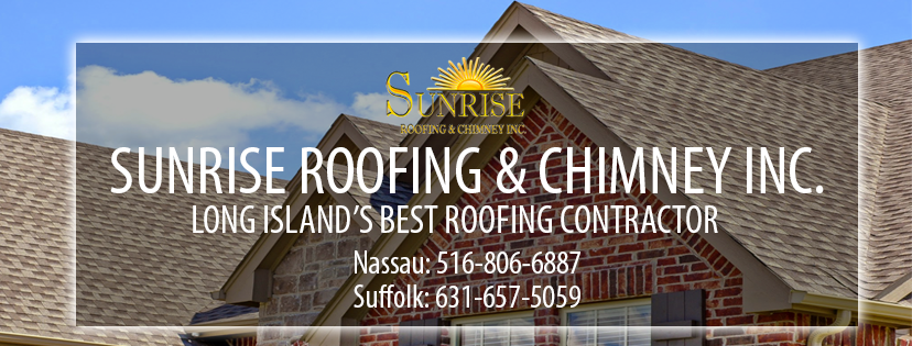 Long Island Contractor | Sunrise Roofing & Chimney | Contact Us